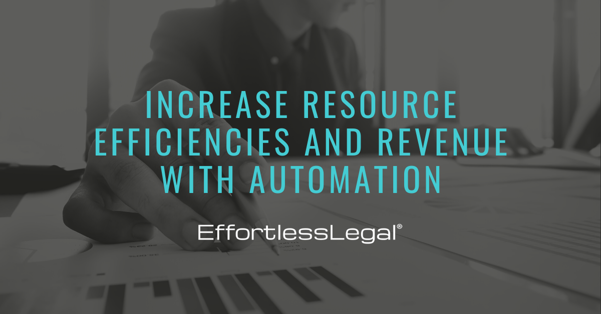 How To Increase Efficiency & Revenue With Automation In Law Firms