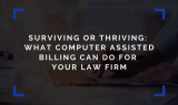 Automated Legal Billing for Law Firm Survival